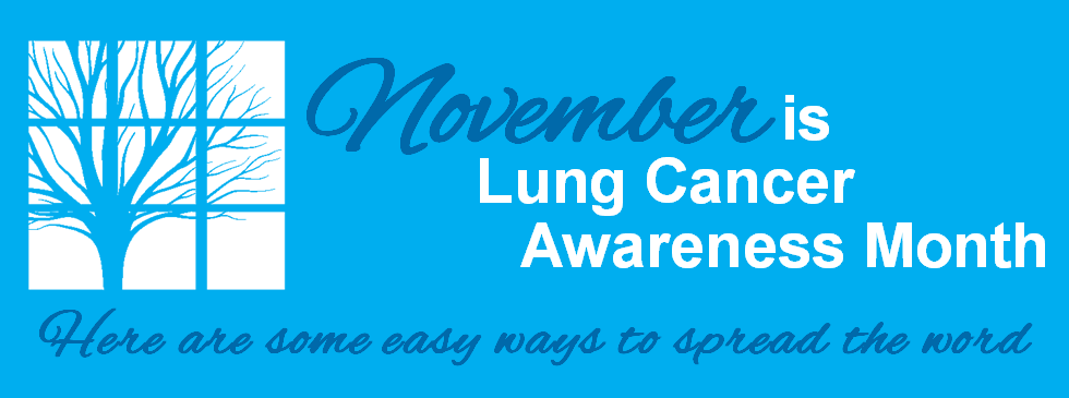 Lung_Cancer_Awareness_Month_KSTWHPPW.png