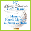 NC Lung Cancer Golf Classic in Memory of Harold Morrow & Susan C. Hicks
